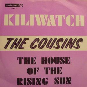 The Cousins - Kili Watch / Fuego (Cha Cha)